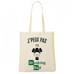 Tote Bag J'peux pas y'a Breaking Bad