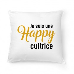 Coussin Je suis une Happy-cultrice