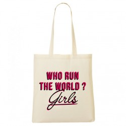 Tote Bag Who run the world ? Girls !