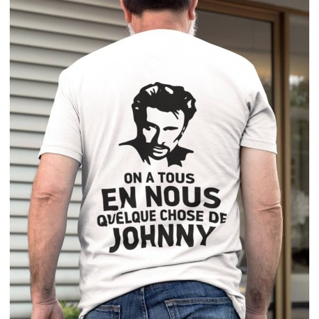 T-Shirt Fan de... Johnny Hallyday on a tous - homme blanc