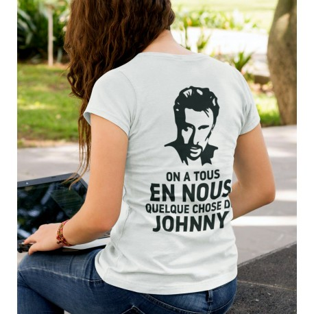 T-Shirt Fan de... Johnny Hallyday on a tous - femme blanc