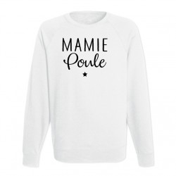 Sweat Adulte Blanc - Mamie poule