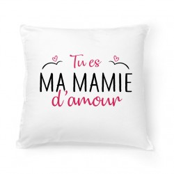 Coussin Tu es ma mamie d'amour