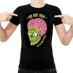 T-Shirt Do not run we are your friends