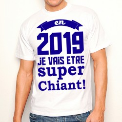 T-Shirt En 2019... super chiant