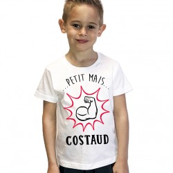 T-Shirt Enfant Petit mais costaud