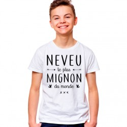 T-Shirt Enfant Neveu le plus mignon du monde