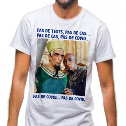 T-Shirt Pas de tests... pas de Covid