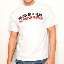 T-Shirt Homme Blanc Put your sex in the air