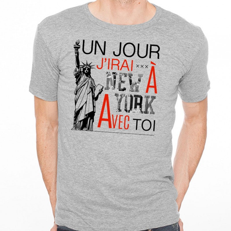 t shirt homme gris un jour j irai new york avec toi ketshooop t shirts anniversaires. Black Bedroom Furniture Sets. Home Design Ideas