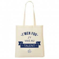 Tote Bag J'men fou j'y vais au talent