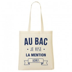 Tote Bag Au bac, je vise la mention admis