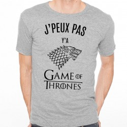 T-shirt Homme Gris J'peux pas y'a Game of Thrones