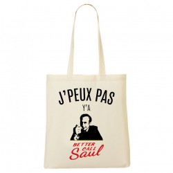 Tote Bag J'peux pas y'a Better Call Saul