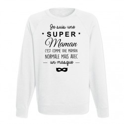 Sweat Adulte Blanc Je suis une super maman