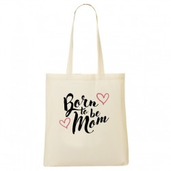 Tote Bag Born to be Mom