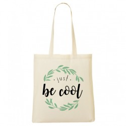 Tote Bag Juste be Cool