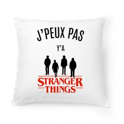Coussin J'peux pas y'a Stranger Things