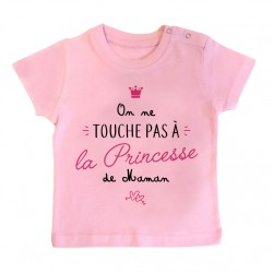 T-Shirt bébé On ne touche pas à la princesse de maman - rose